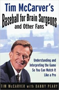 Baseball for Brain Surgeons and Other Fans