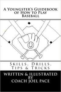 A Youngster's Guidebook of How to Play Baseball